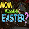 Mamma Pasqua manca gioco