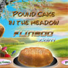 Pound Cake In The Meadow gioco